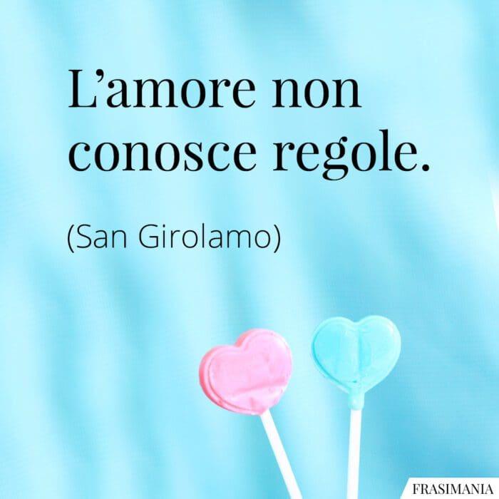 Frasi amore regole San Girolamo