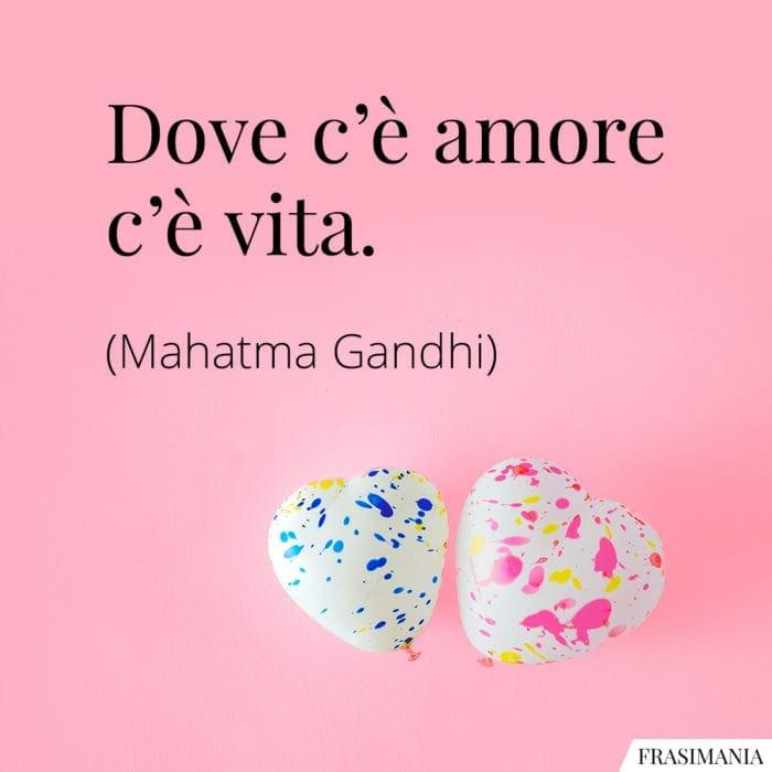 Frasi amore vita Gandhi