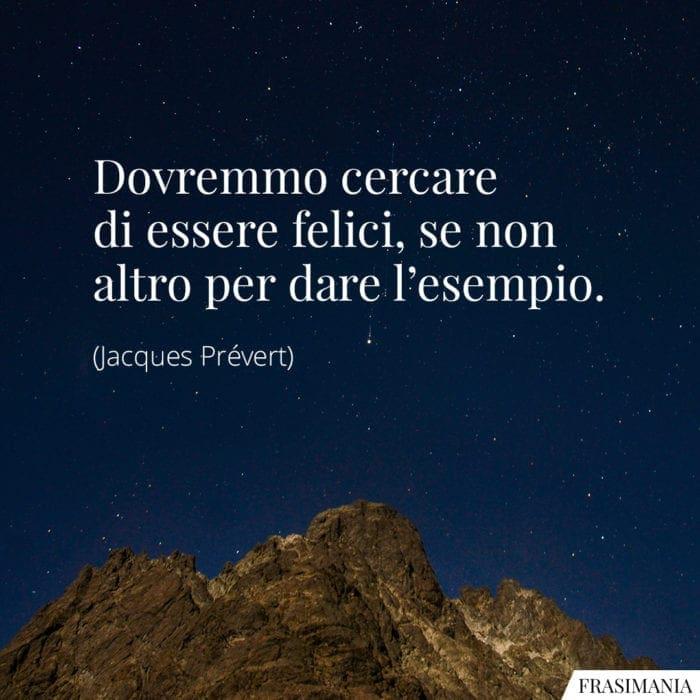 Frasi felici esempio Prévert