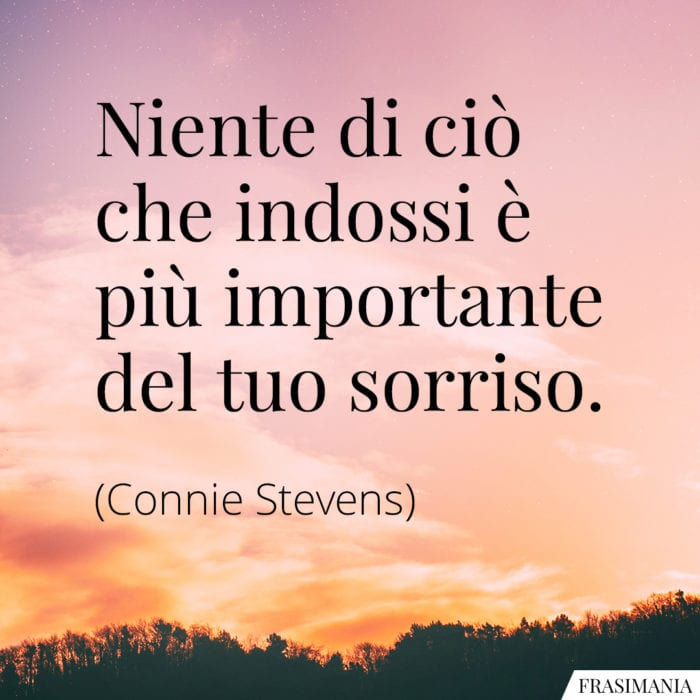 Frasi indossi sorriso Stevens