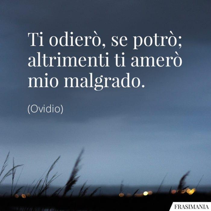 Frasi odierò amerò Ovidio