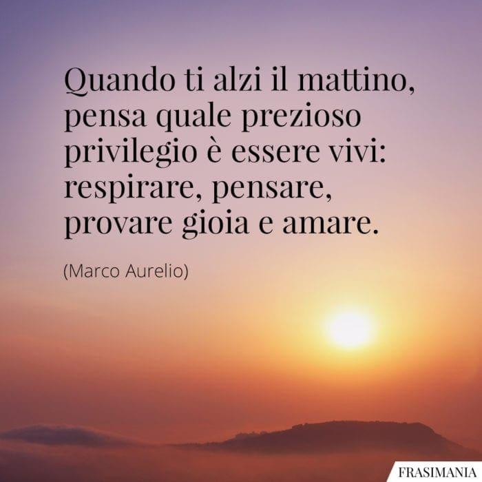 Frasi privilegio vivi Marco Aurelio