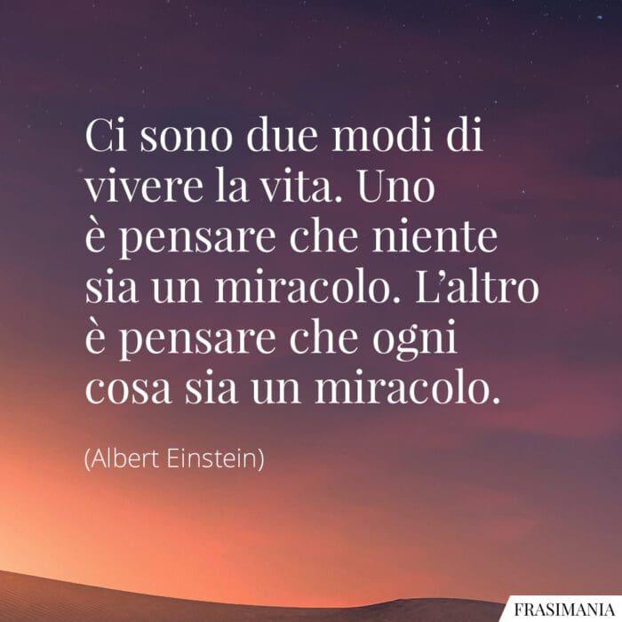 Frasi vita miracolo Einstein