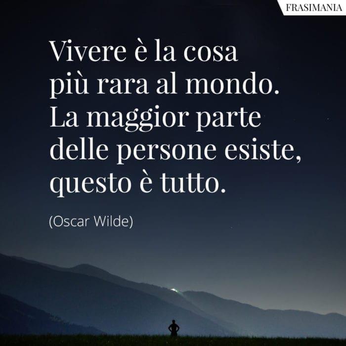 Frasi vivere rara mondo Wilde