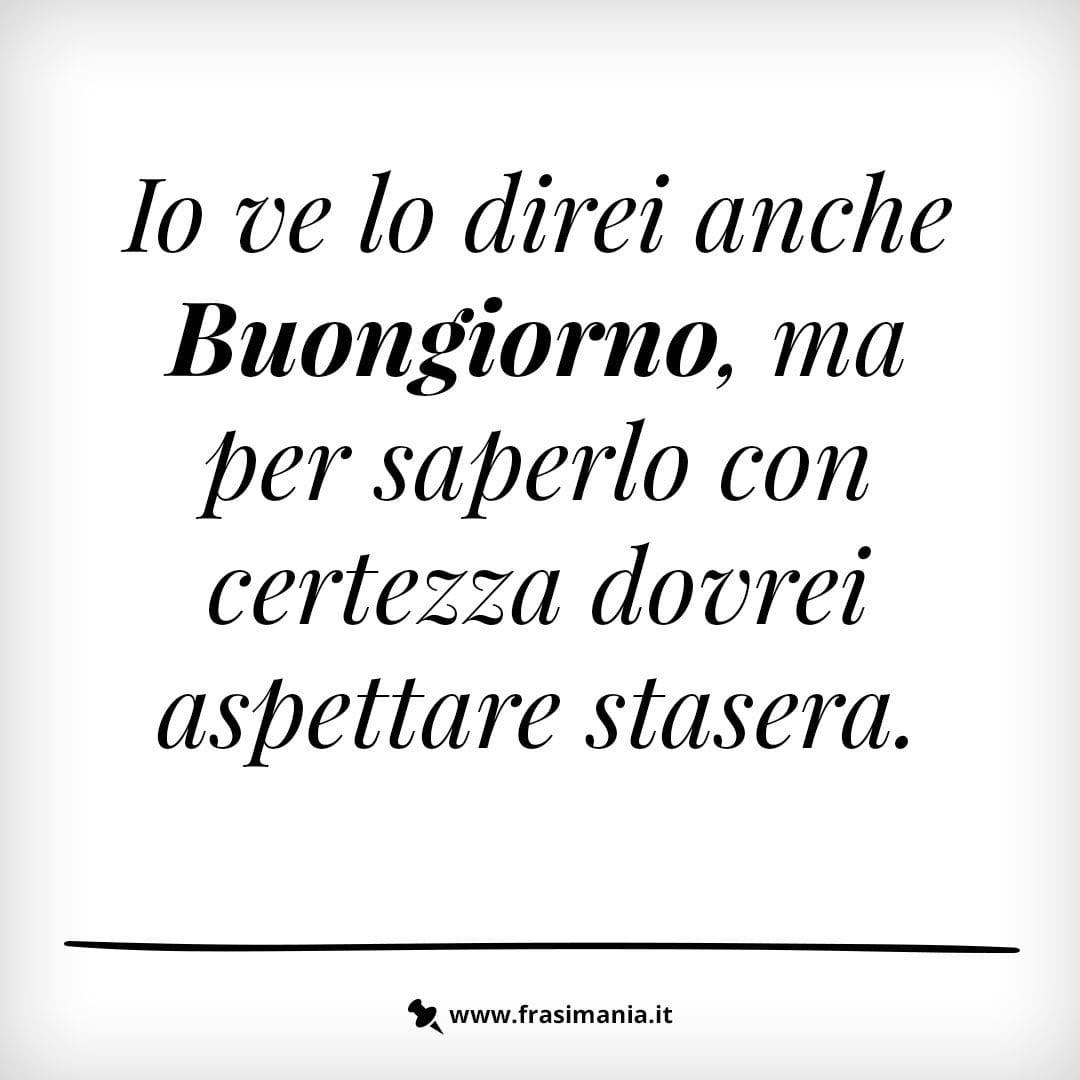 Immagini Con Frasi Del Buongiorno Divertenti Le 50 Tutte Da Ridere