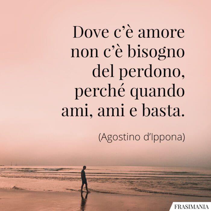Frasi amore perdono Agostino