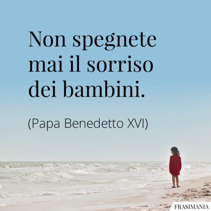 Frasi sorriso bambini Papa Benedetto