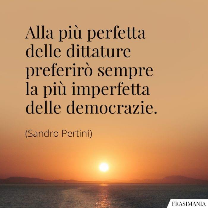 Frasi dittature democrazie Pertini