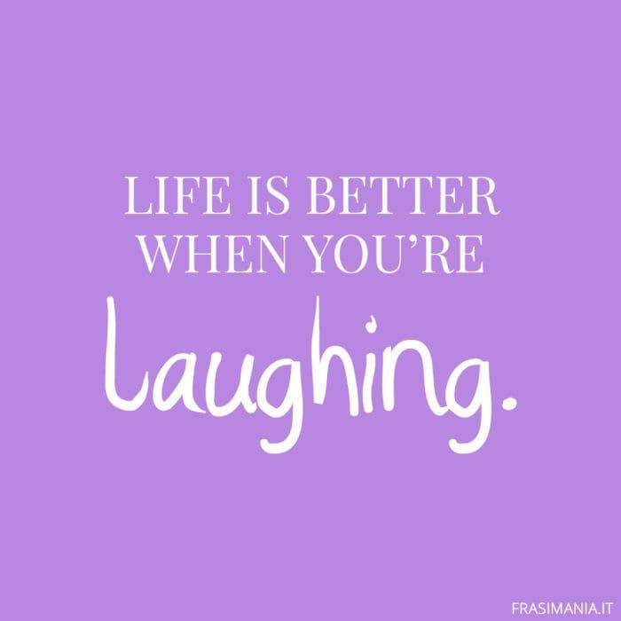 Frasi inglese Instagram life laughing