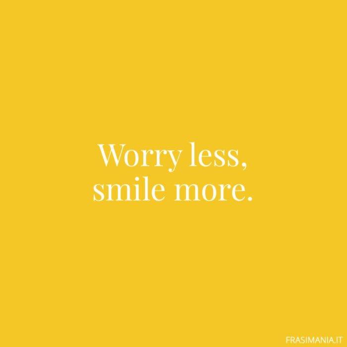 Frasi inglese Instagram worry smile