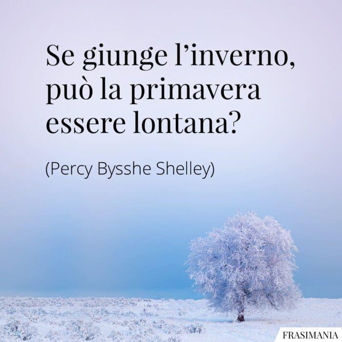 Frasi inverno primavera lontana Shelley