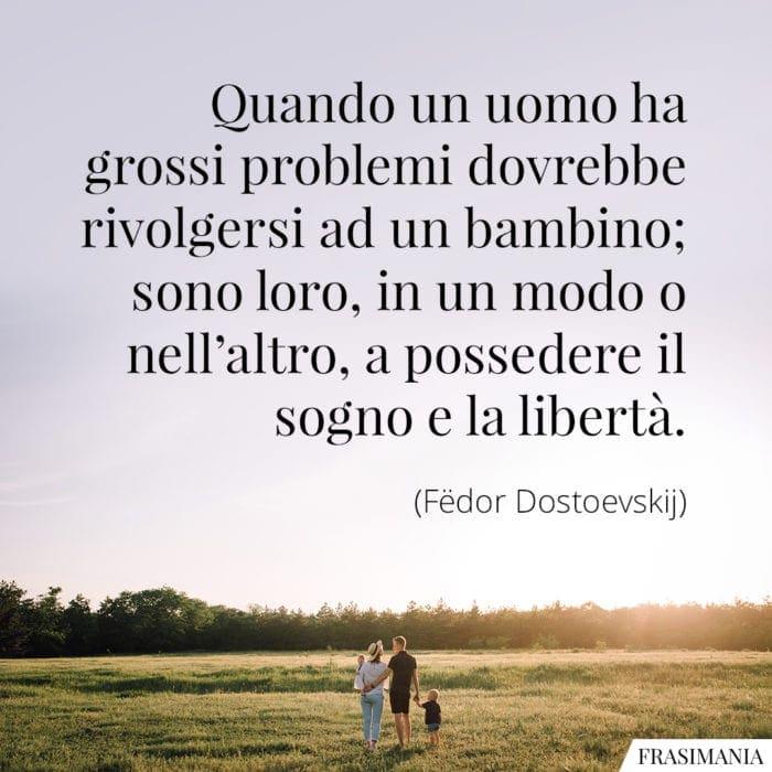 Frasi problemi bambino libertà Dostoevskij