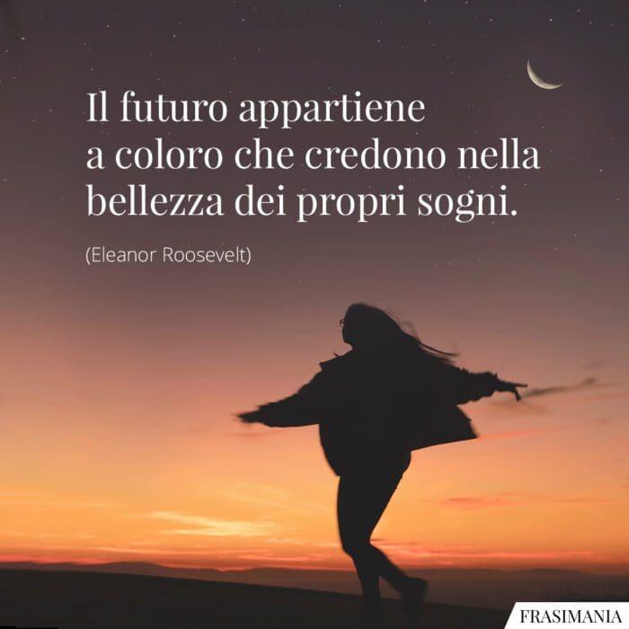 Frasi sogni futuro