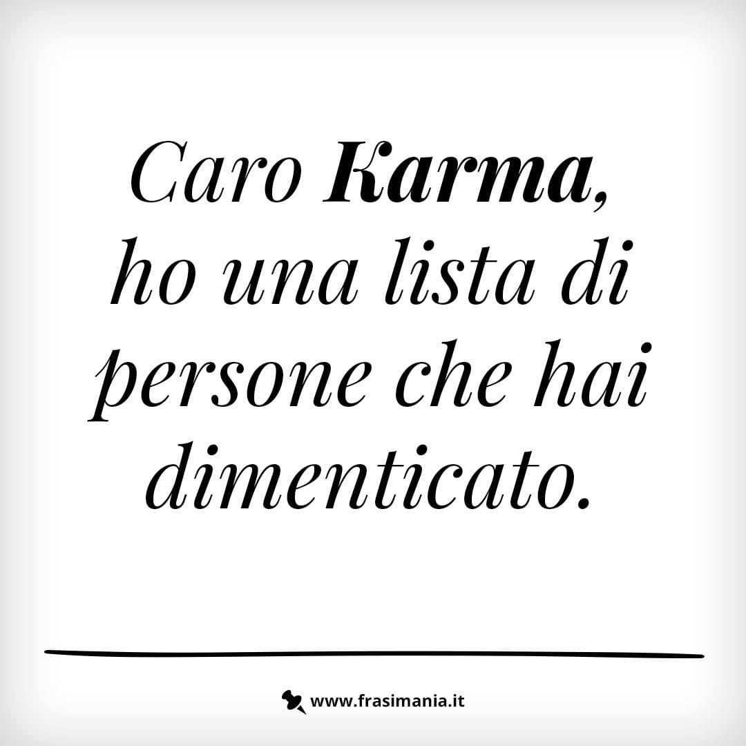 Immagini Con Frasi Sul Karma Le 12 Piu Simpatiche