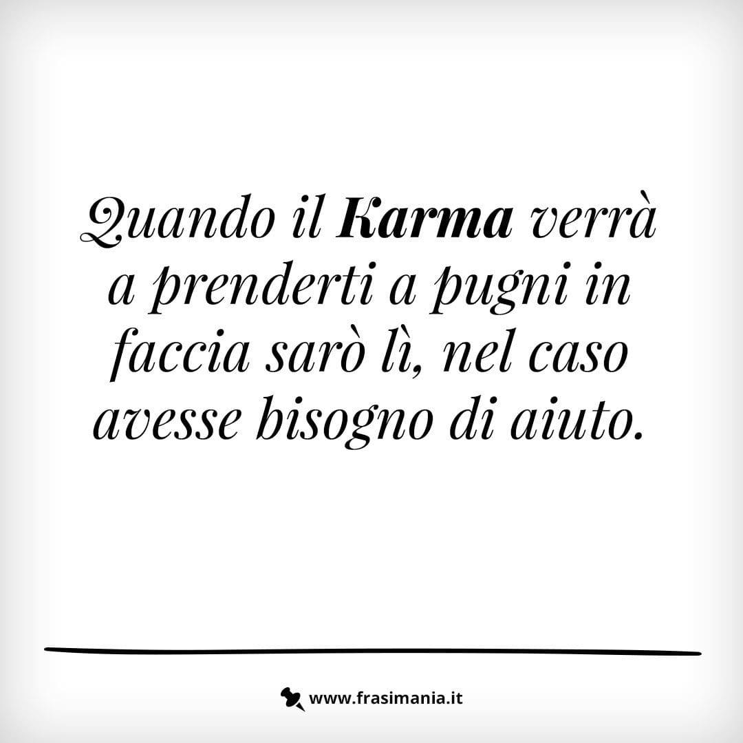 Frasi Celebri Karma.Immagini Con Frasi Sul Karma Le 12 Piu Simpatiche