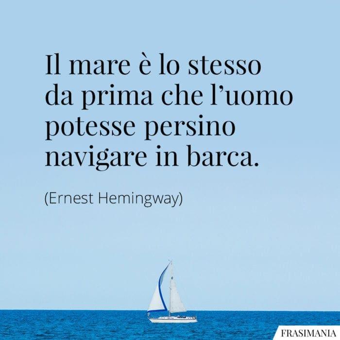 Frasi mare Hemingway