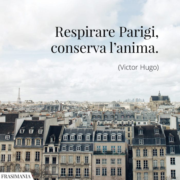 Frasi respirare Parigi Hugo