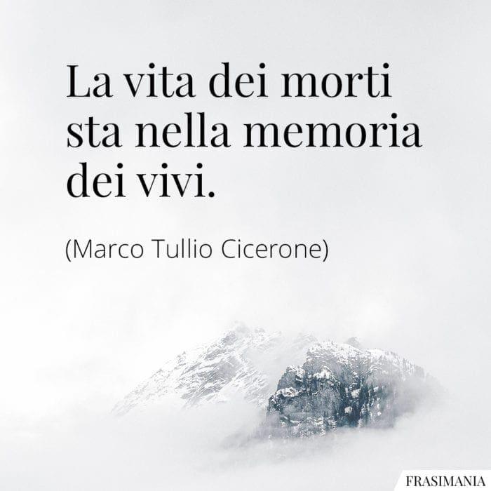 Frasi vita morti memoria Cicerone