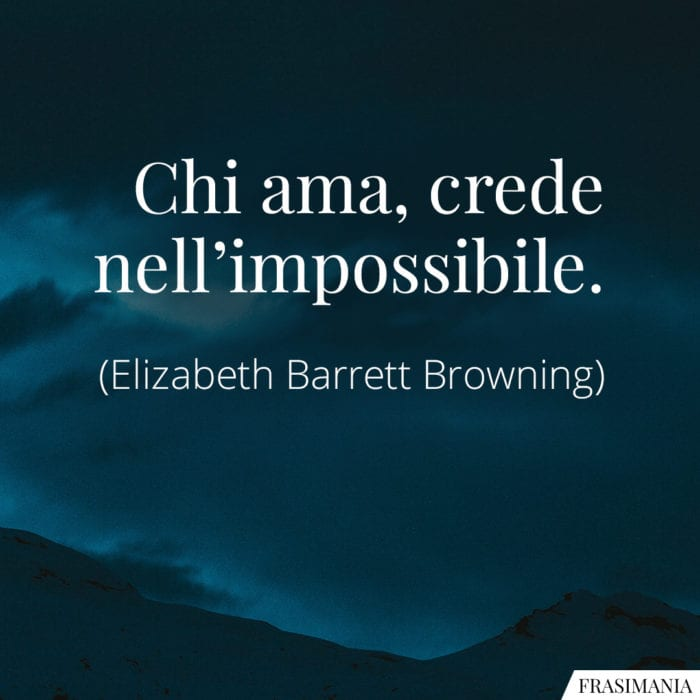 Frasi ama impossibile Browning