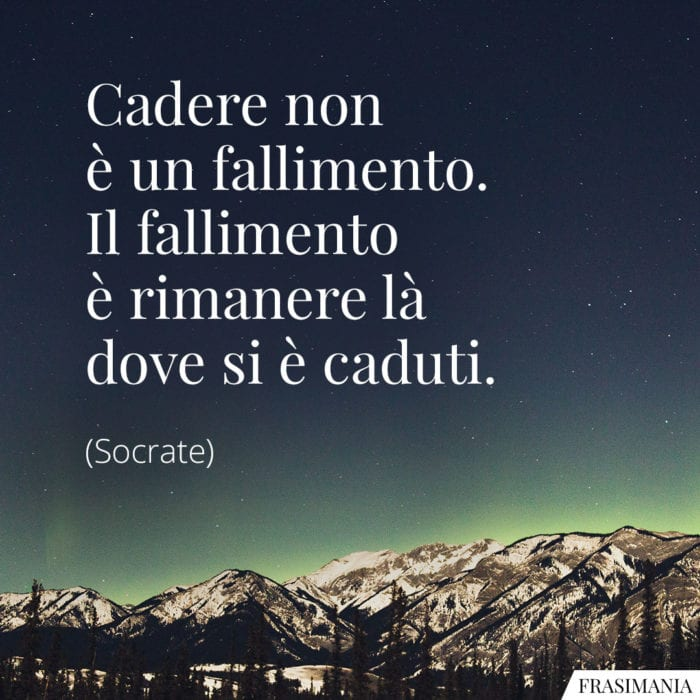 Frasi cadere fallimento Socrate