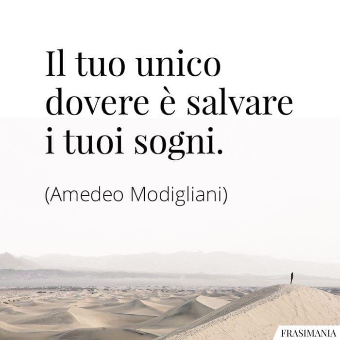 Frasi dovere sogni Modigliani