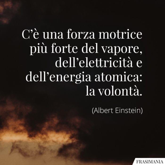 Frasi forza motrice volontà Einstein