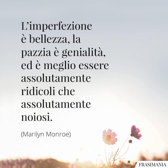 Frasi imperfezione bellezza Monroe