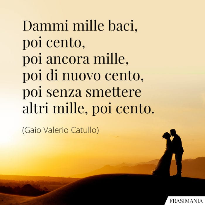 Frasi mille baci Catullo