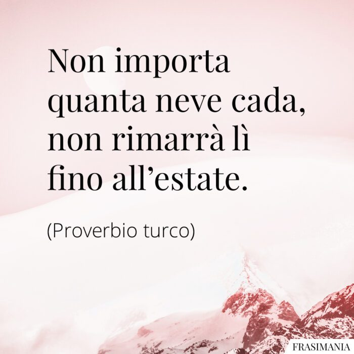 Frasi neve estate proverbio