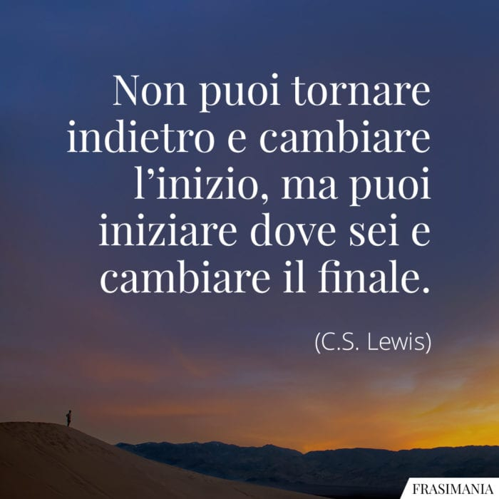 Frasi tornare indietro cambiare Lewis