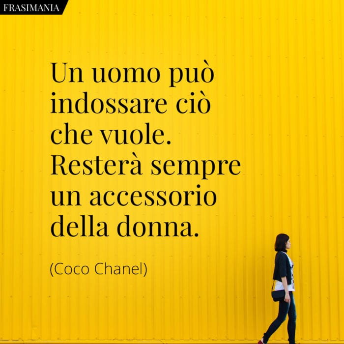 Frasi uomo accessorio donna Chanel