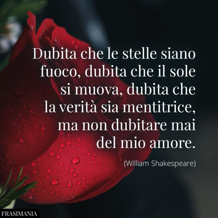 Frasi dubita stelle amore Shakespeare