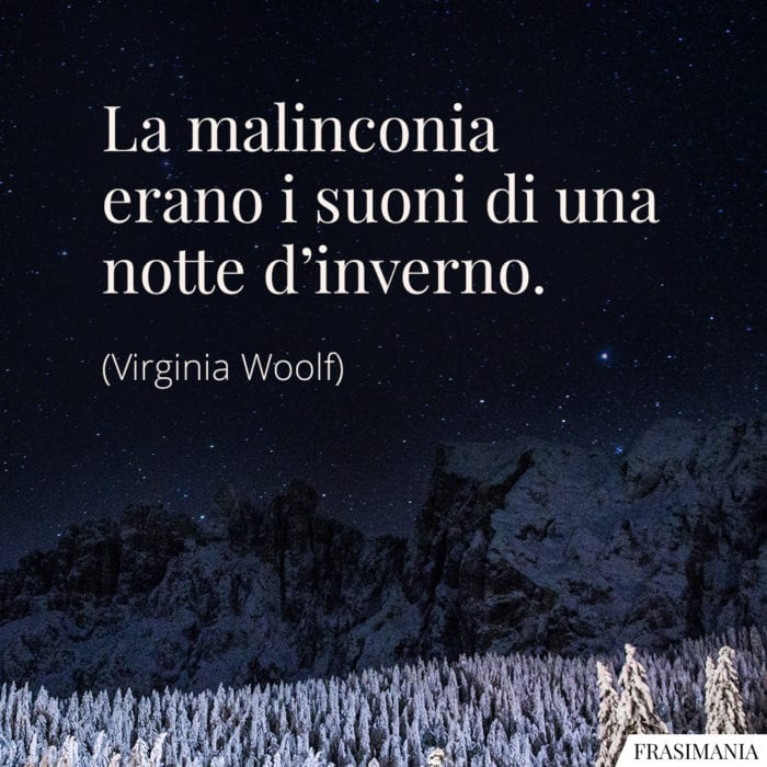 Frasi malinconia notte inverno Woolf