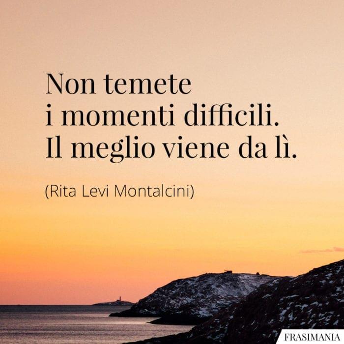 Frasi momenti difficili Montalcini