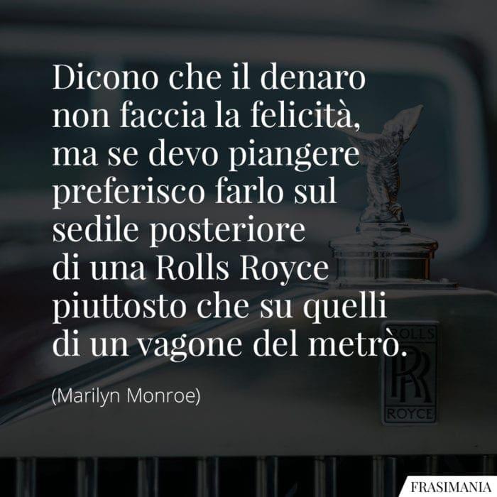 Frasi Rolls-Royce Marilyn