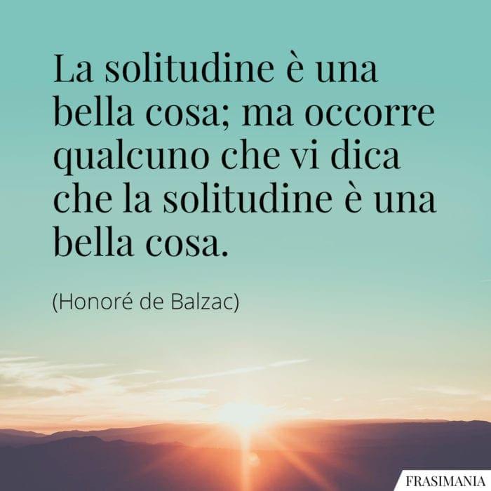 rasi solitudine bella cosa Balzac