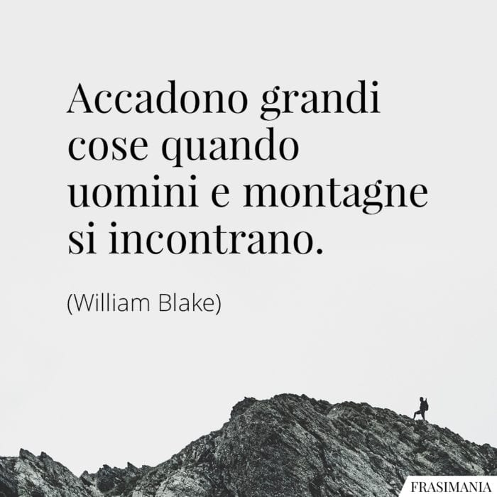 Frasi Sulla Montagna Le 25 Più Belle In Inglese E Italiano