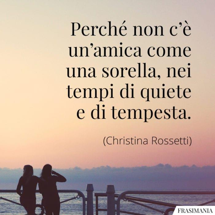 Frasi amica sorella Rossetti