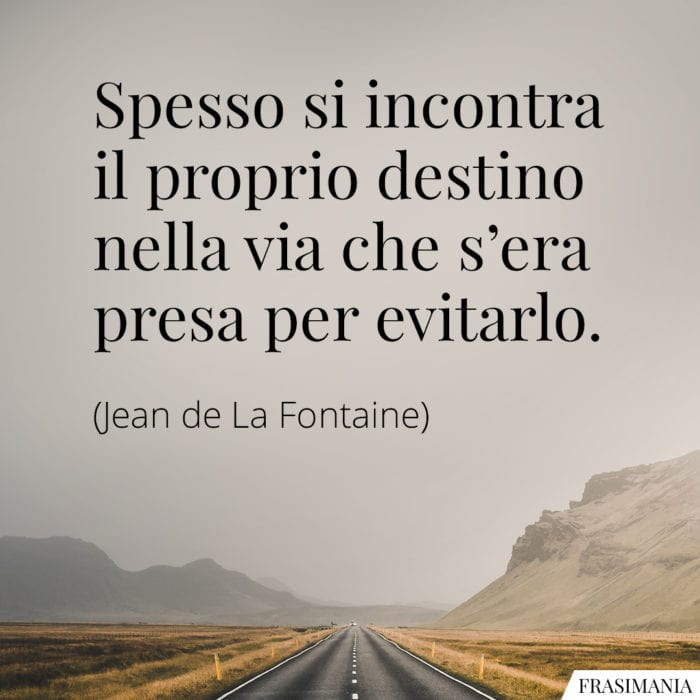 Frasi destino Fontaine