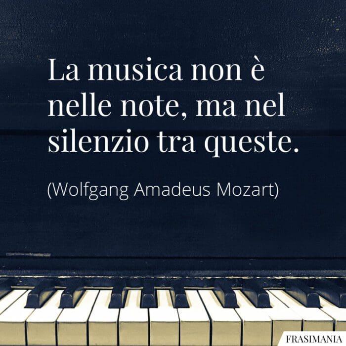 Frasi musica silenzio Mozart