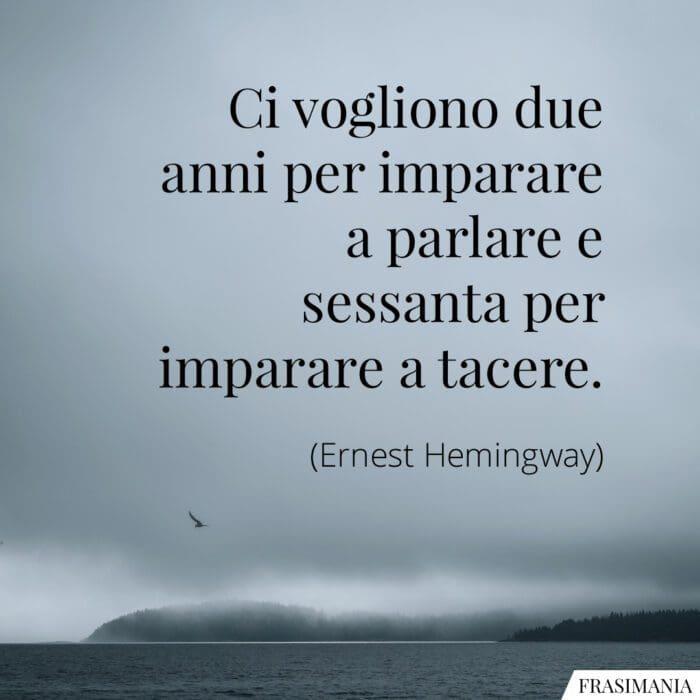 Frasi parlare tacere Hemingway