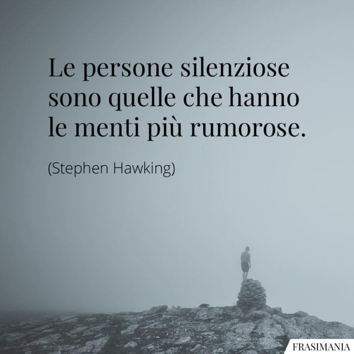 Frasi persone silenziose Hawking