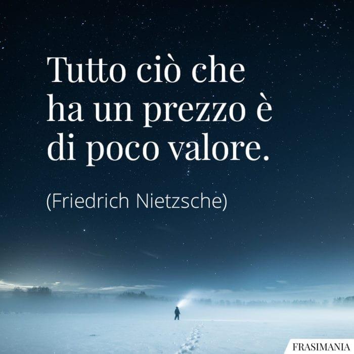 Frasi prezzo valore Nietzsche
