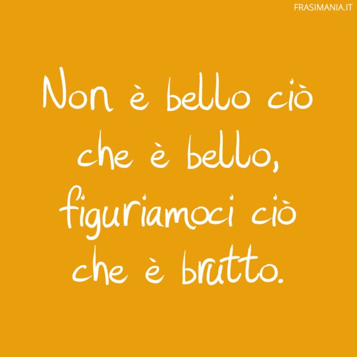 Proverbi divertenti bello