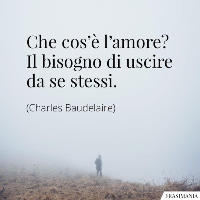 Frasi amore stessi Baudelaire