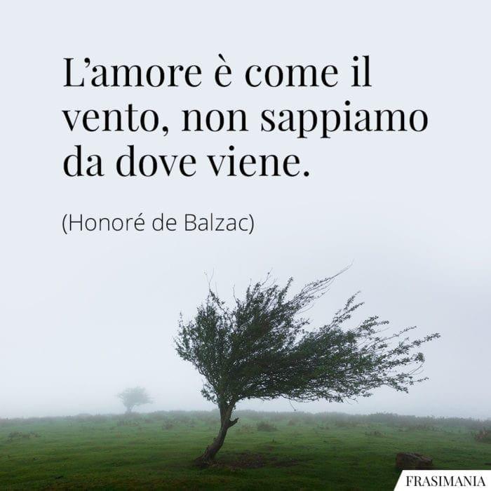 Frasi amore vento Balzac