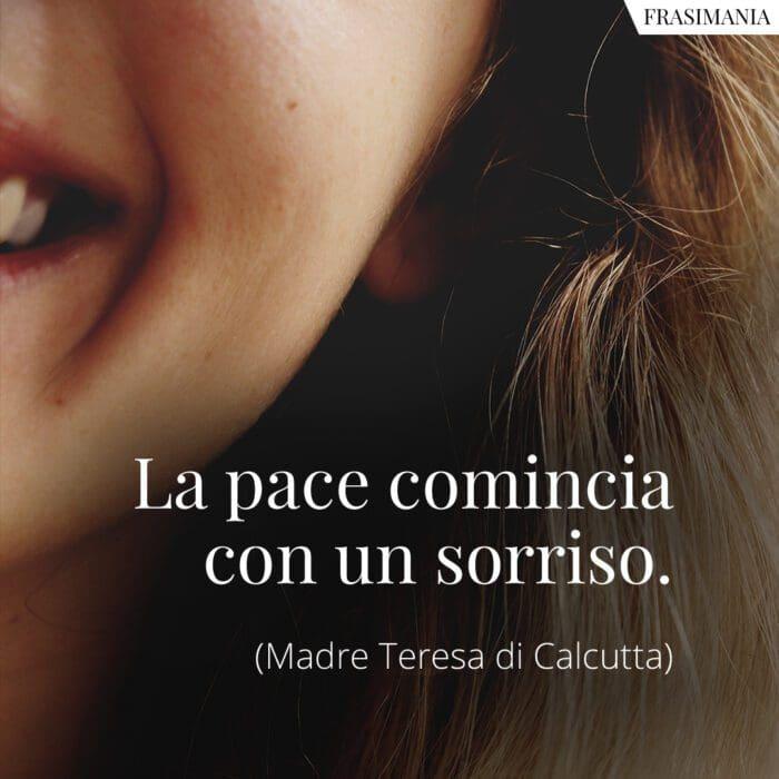 Frasi pace sorriso Madre Teresa