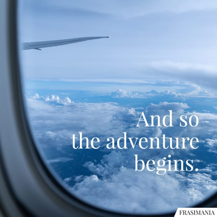 Frasi adventure begins