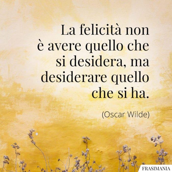 Frasi felicità desidera Wilde
