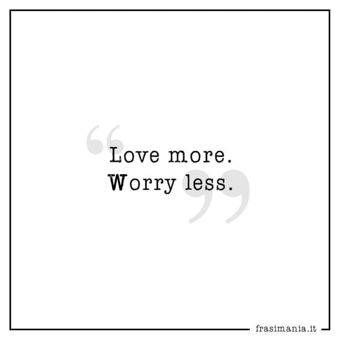 Frasi love more
